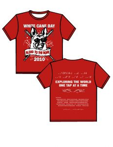 2010: Red shirt with white and black ink. FRONT:WHITE CANE DAY in white block letters, below is a German Sheppard's head wearing black sunglasses in white and black ink, below the dog there is a white banner with the phrase BLIND TO THE BONE in a smokey font the phrase is in red, behind the German Sheppard there are two white canes crossing with the grips near the dogs ears and the cane tips extend out past the banner, below the banner 2010 in white block letters. There are decorative swirls in white behind the image adding character. BACK: EXPLORING THE WORLD ONE TAP AT A TIME in white puffed Braille split between two lines, below the same phrase in white block lettering, below a thin black line with a decorative swirl, below a list of sponsors. At the bottom of the shirt in puffed Braille is the phrase: Ready to work …Ready to contribute.